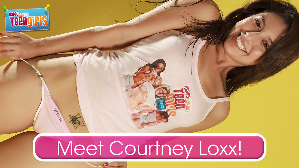 Meet Courtney Loxx! Welcome to HappyNakedTeenGirls!